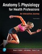 ANATOMY+PHYSIOLOGY F/HEALTH PROFESSIONS