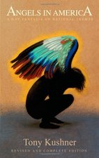 ANGELS IN AMERICA,REVISED+COMPLETE